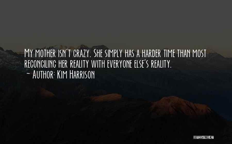 Kim Harrison Quotes 1724079