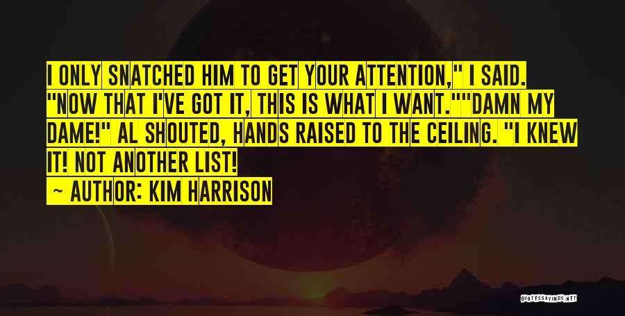 Kim Harrison Quotes 1808288