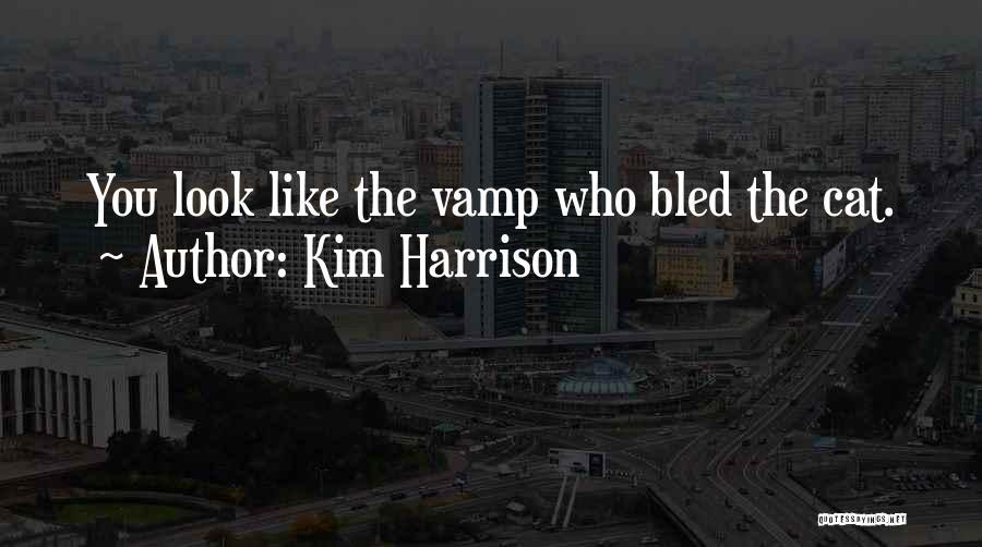 Kim Harrison Quotes 1923497