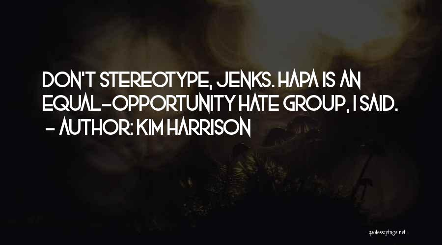 Kim Harrison Quotes 1965353