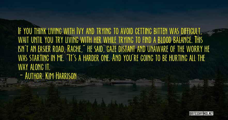 Kim Harrison Quotes 1996400