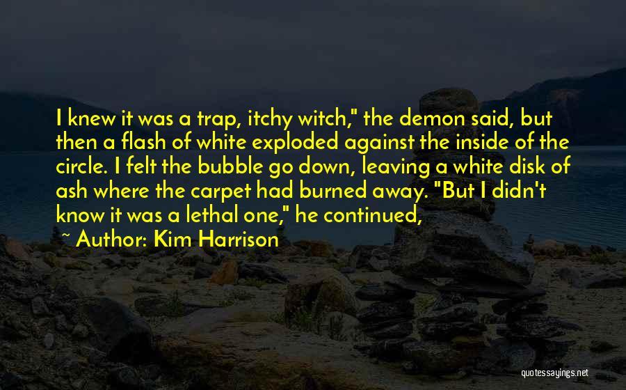 Kim Harrison Quotes 2000908