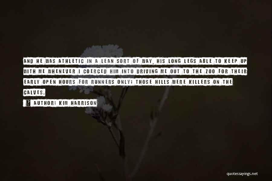 Kim Harrison Quotes 2086239