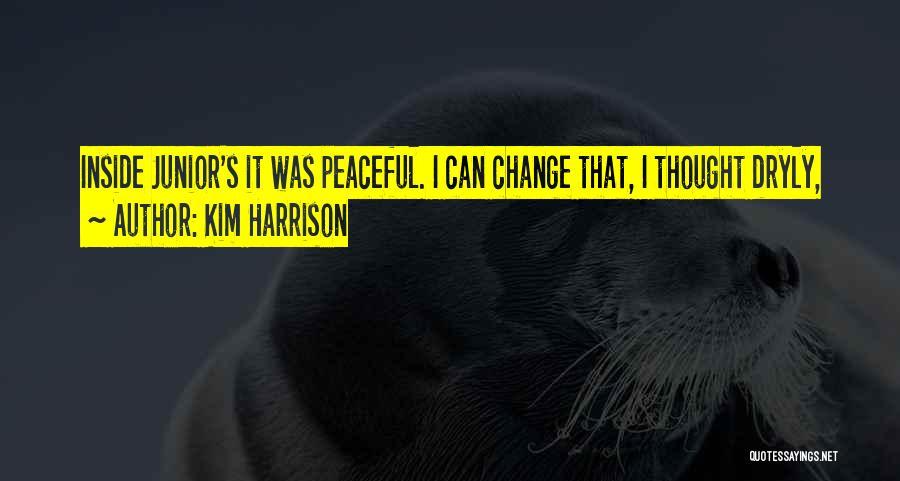 Kim Harrison Quotes 2135332