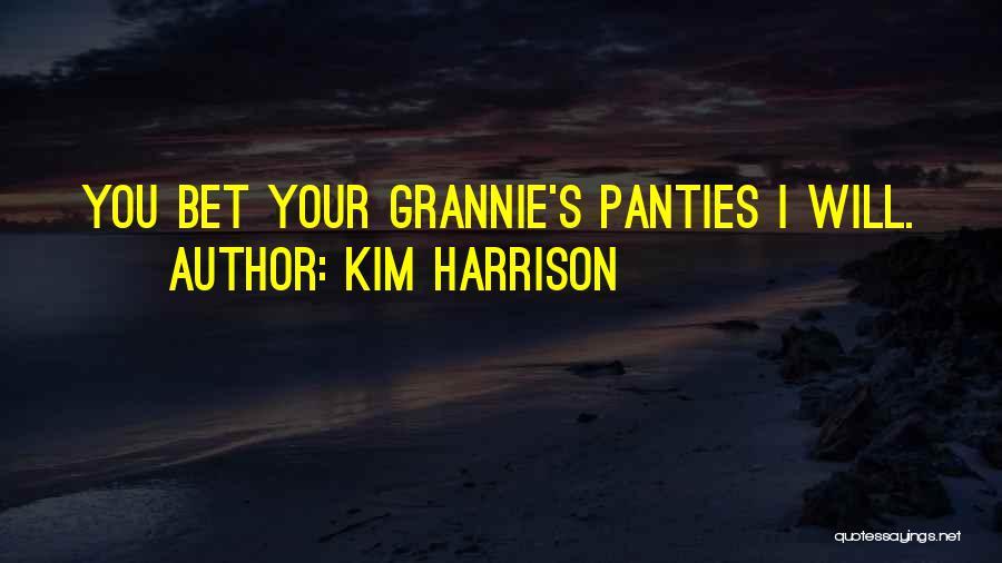 Kim Harrison Quotes 2176804