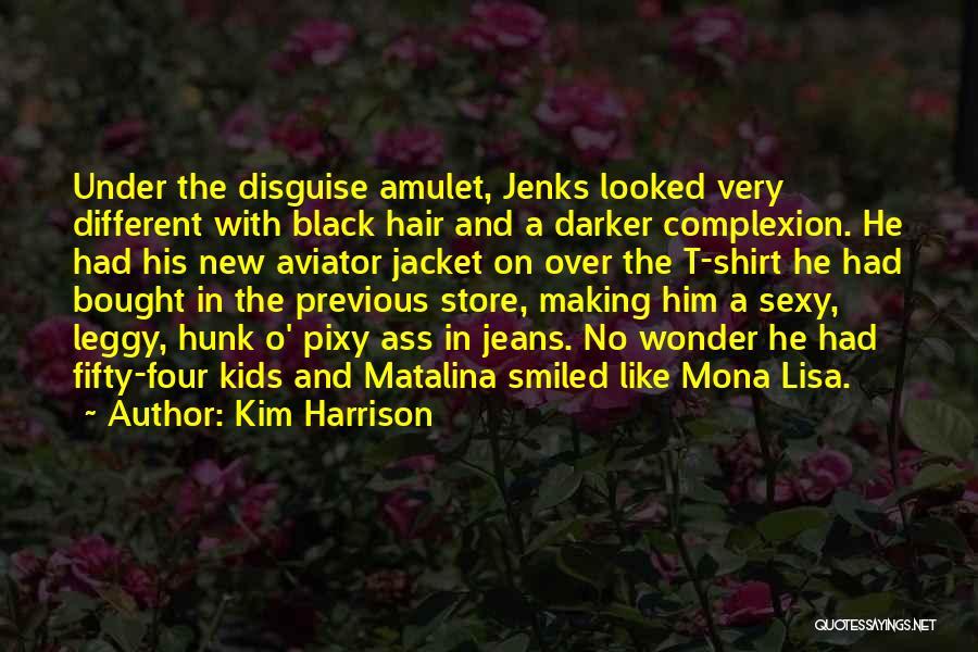 Kim Harrison Quotes 2237320