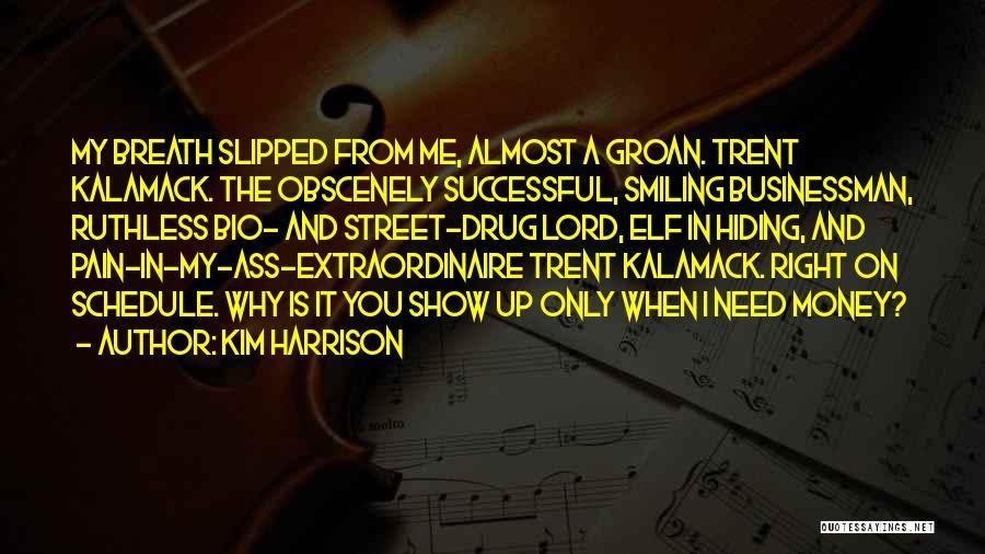 Kim Harrison Quotes 2264474