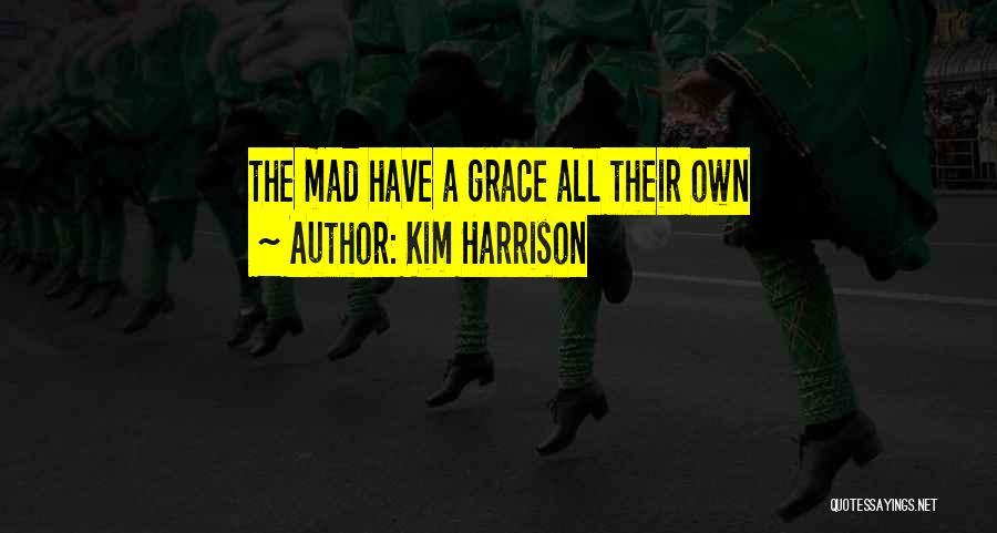 Kim Harrison Quotes 258774