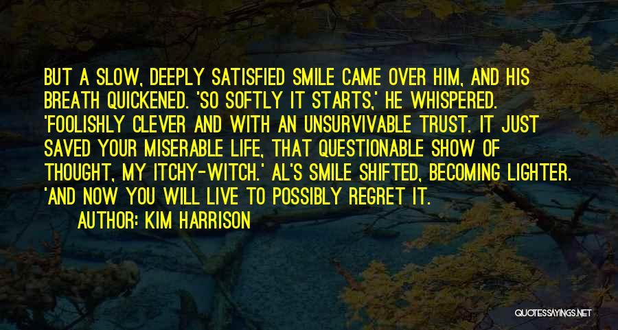 Kim Harrison Quotes 286508