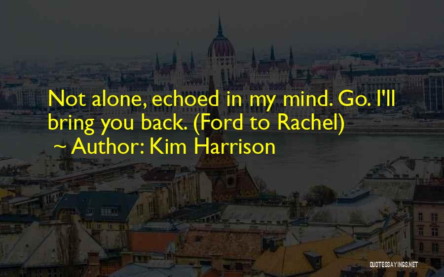 Kim Harrison Quotes 358210