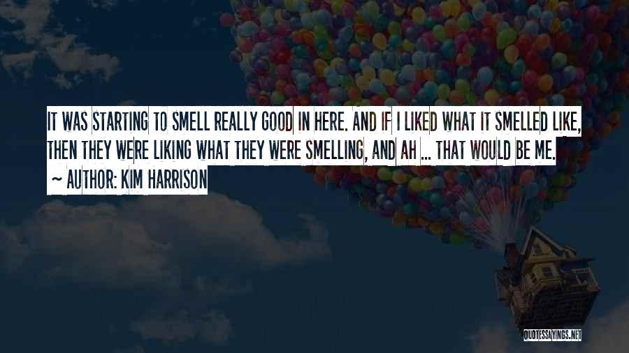 Kim Harrison Quotes 434621