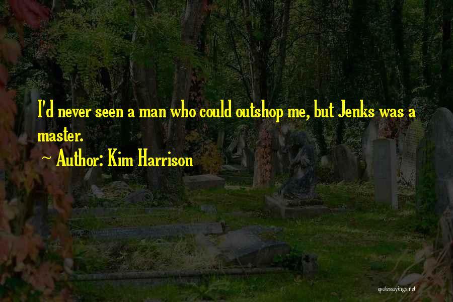 Kim Harrison Quotes 444618