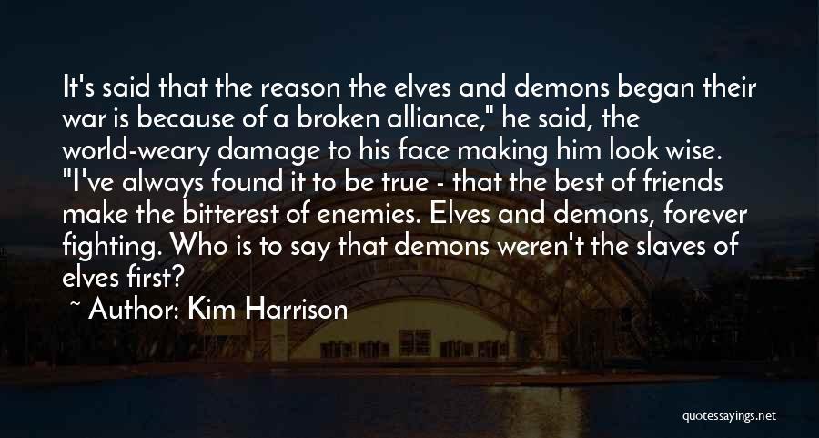 Kim Harrison Quotes 519223