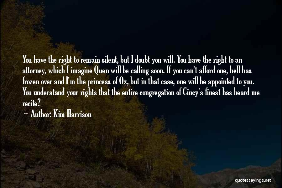 Kim Harrison Quotes 570525