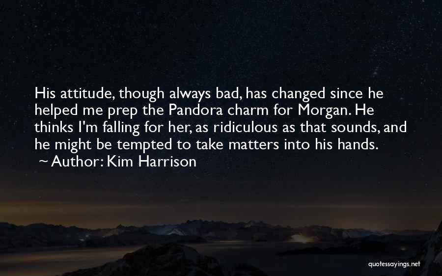 Kim Harrison Quotes 656961