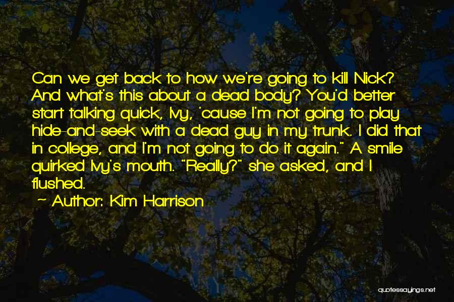 Kim Harrison Quotes 673112