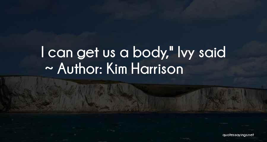 Kim Harrison Quotes 698955