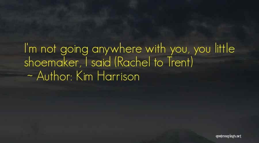 Kim Harrison Quotes 739570