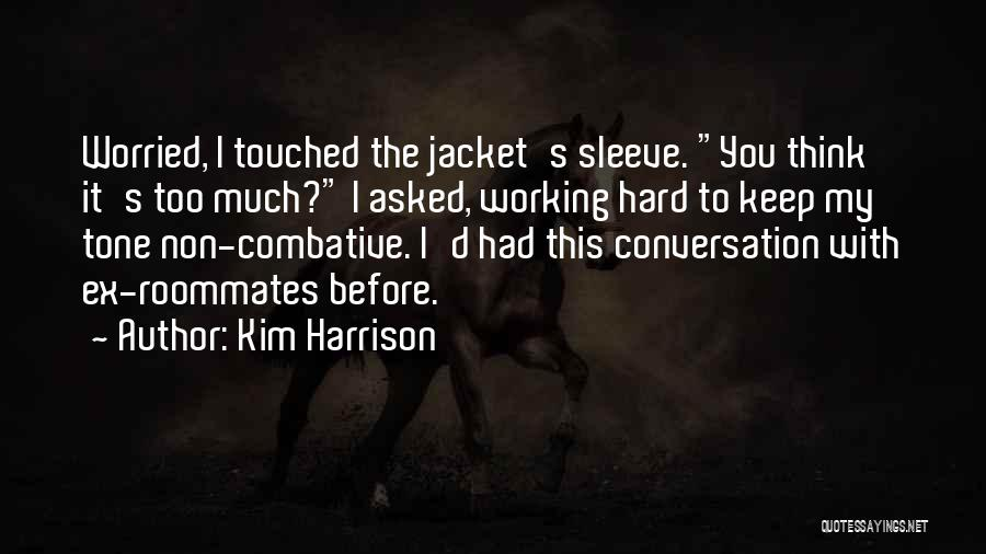 Kim Harrison Quotes 746981