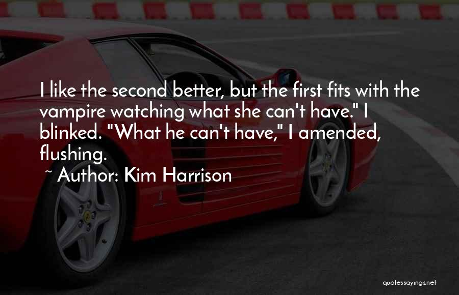 Kim Harrison Quotes 83589