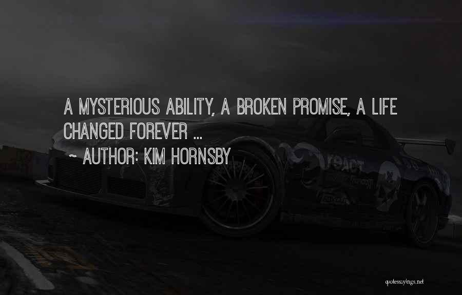 Kim Hornsby Quotes 2112128