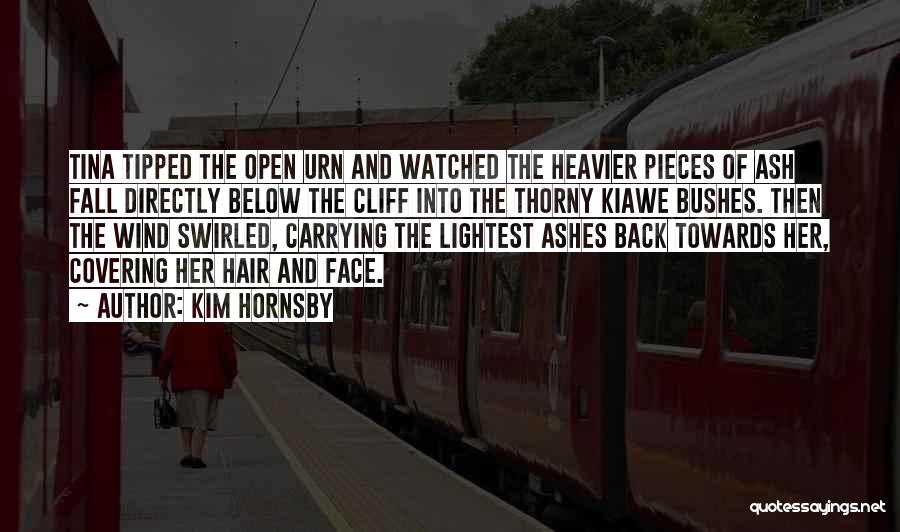 Kim Hornsby Quotes 356906