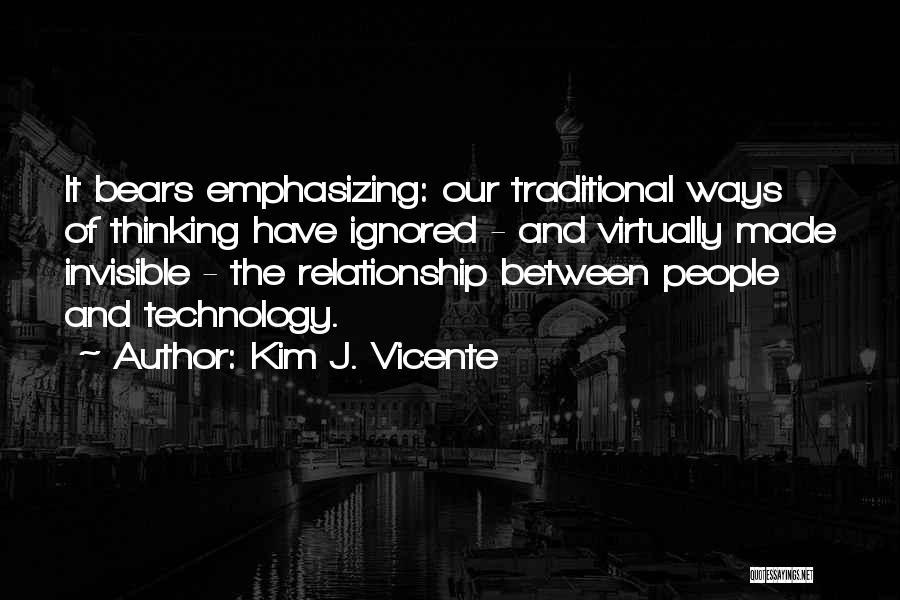 Kim J. Vicente Quotes 1133583