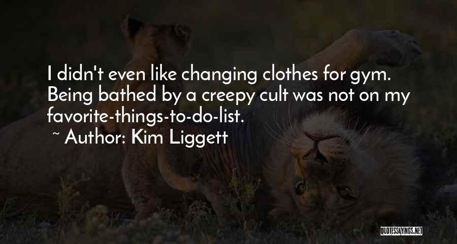 Kim Liggett Quotes 1192836