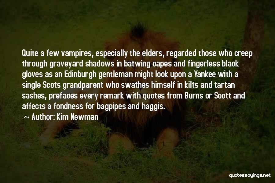 Kim Newman Quotes 1045991