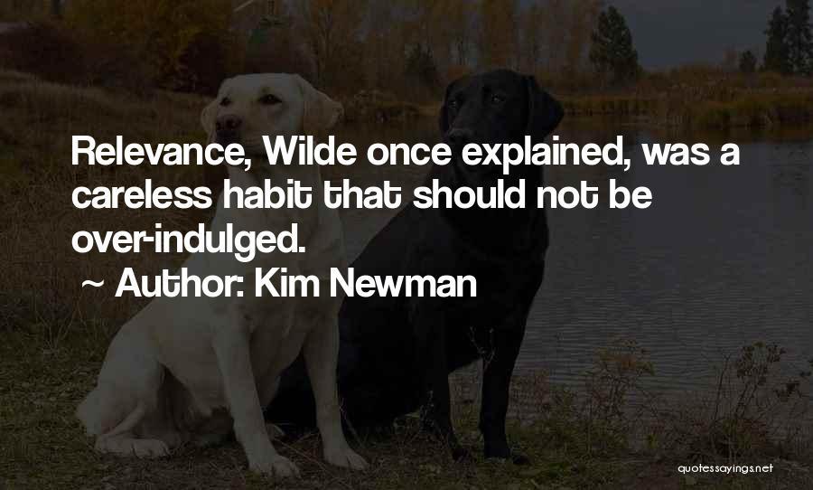 Kim Newman Quotes 1147283