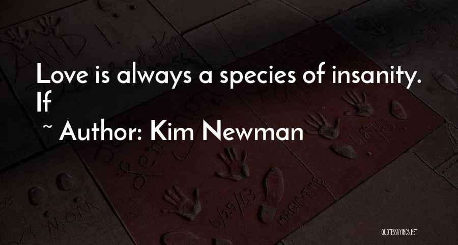 Kim Newman Quotes 1321713