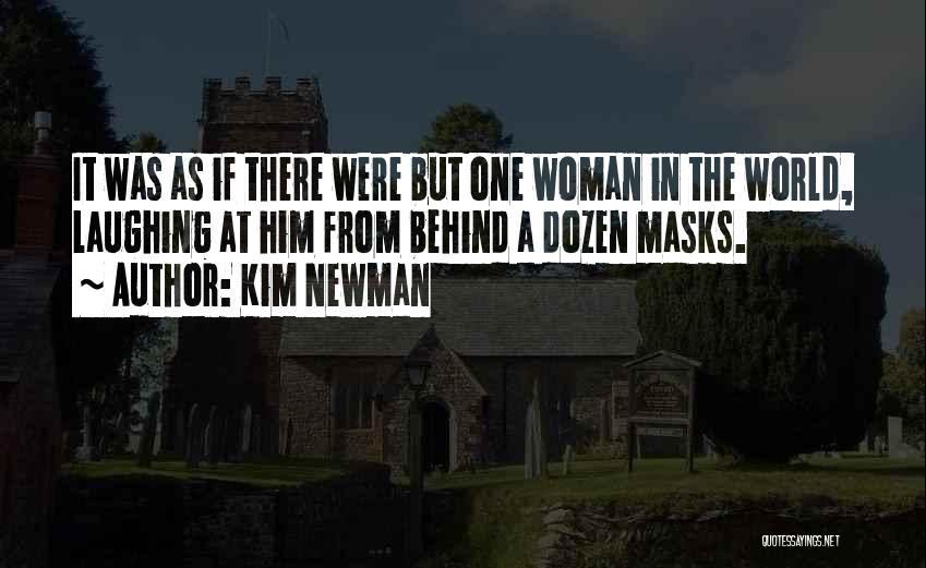 Kim Newman Quotes 1633649