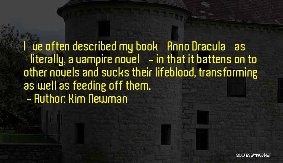 Kim Newman Quotes 281690