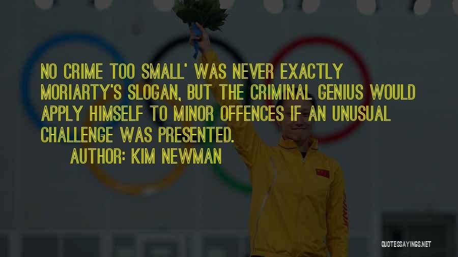 Kim Newman Quotes 635418