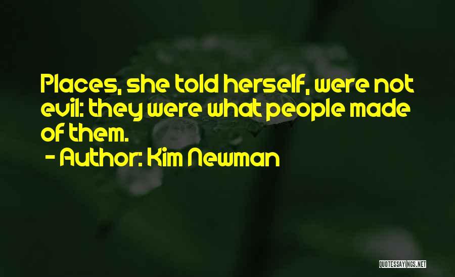 Kim Newman Quotes 648034