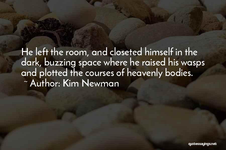 Kim Newman Quotes 916351