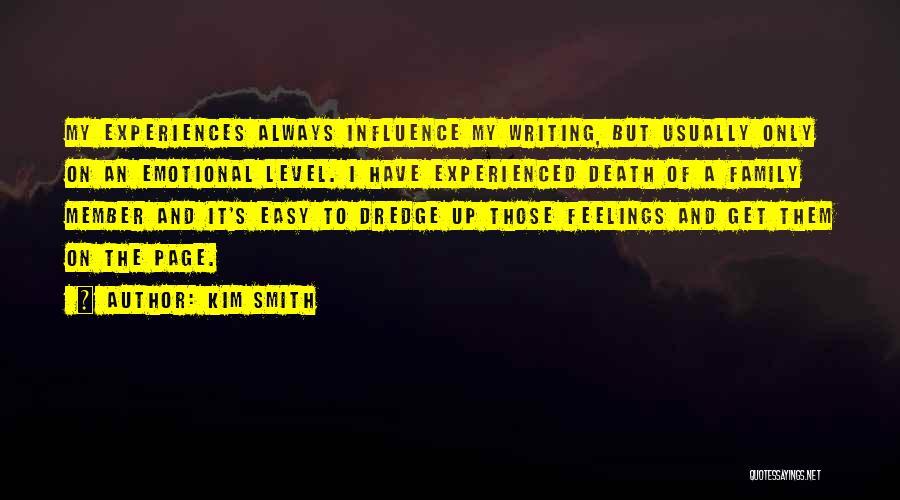 Kim Smith Quotes 1024388