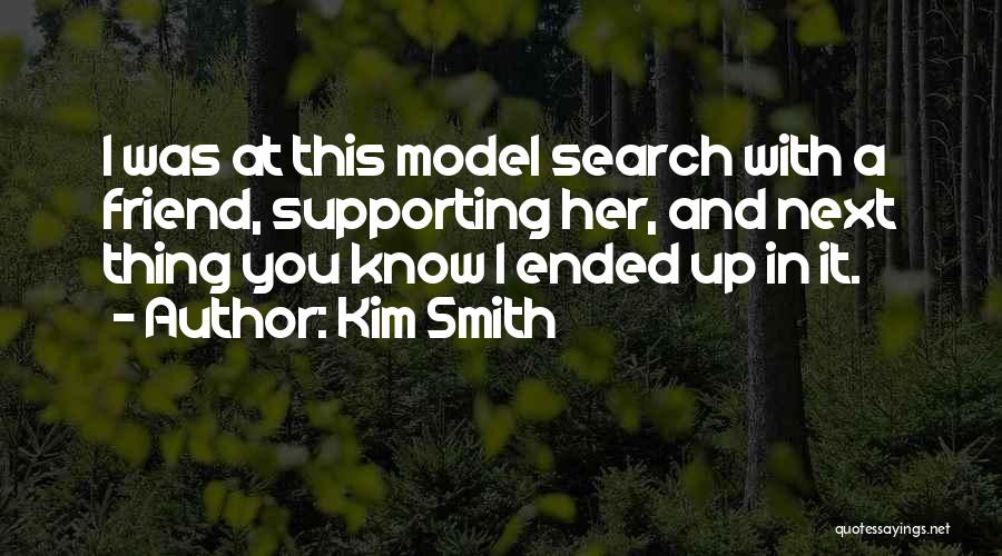 Kim Smith Quotes 1060147