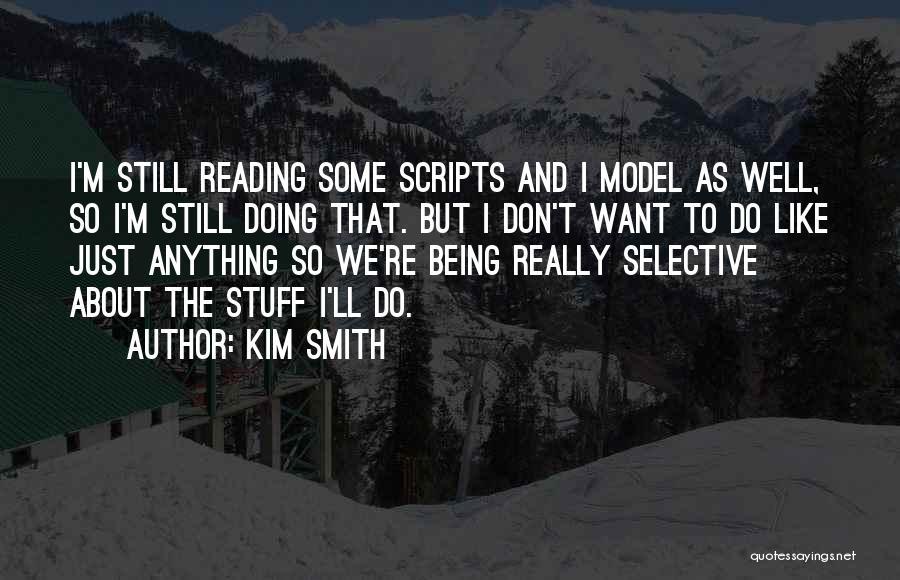 Kim Smith Quotes 1321141