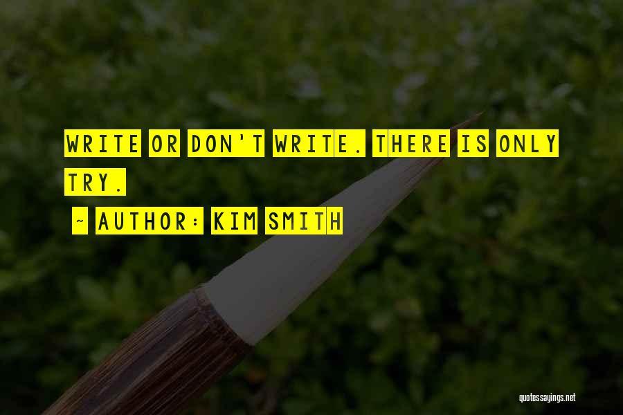 Kim Smith Quotes 1924248