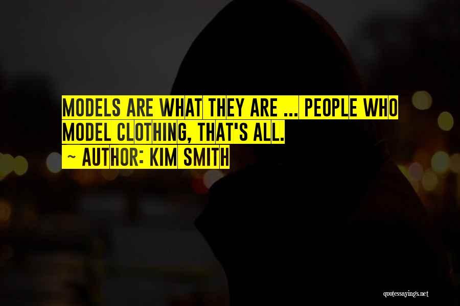 Kim Smith Quotes 2058140