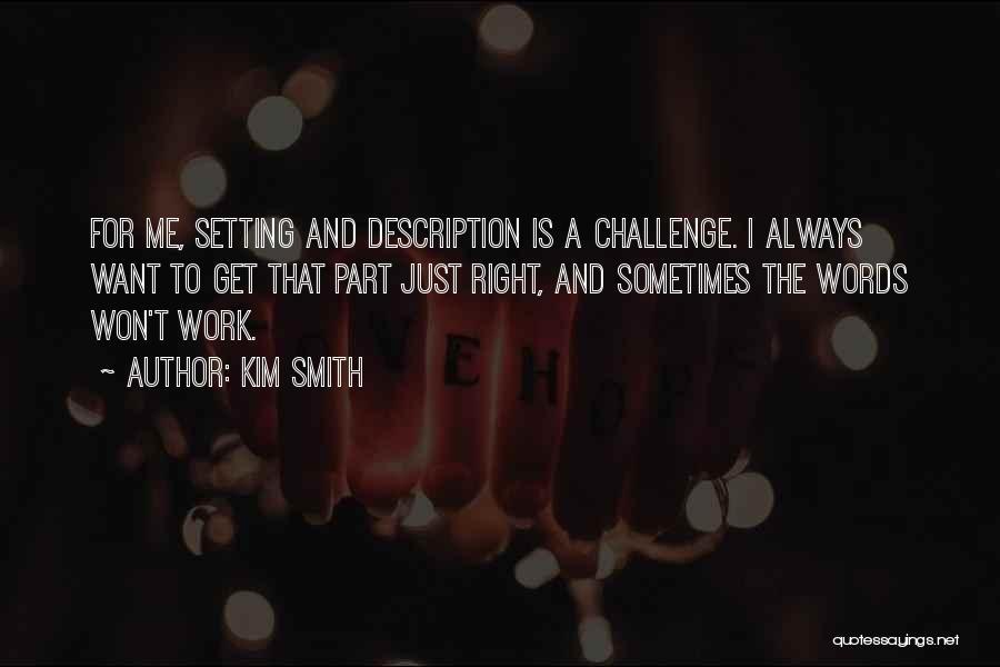 Kim Smith Quotes 2198827