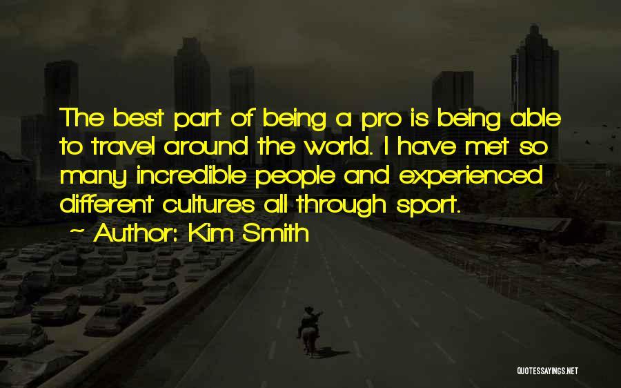 Kim Smith Quotes 2209326