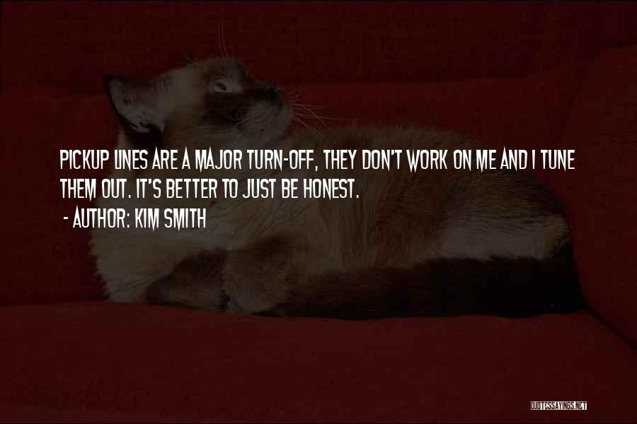 Kim Smith Quotes 568737