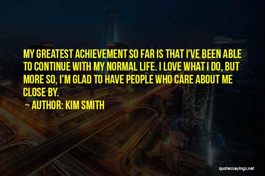 Kim Smith Quotes 618218