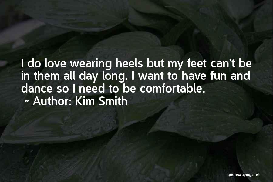 Kim Smith Quotes 662621