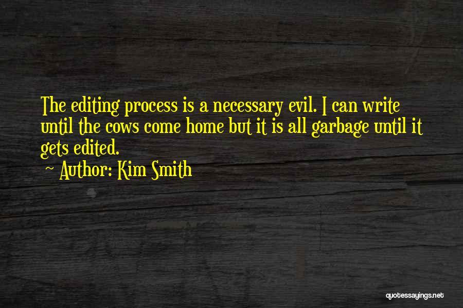 Kim Smith Quotes 934046
