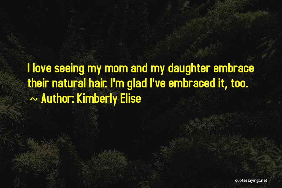 Kimberly Elise Quotes 1097114