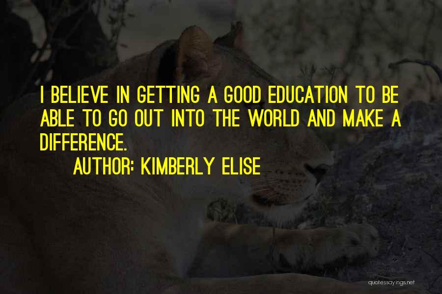 Kimberly Elise Quotes 1318584