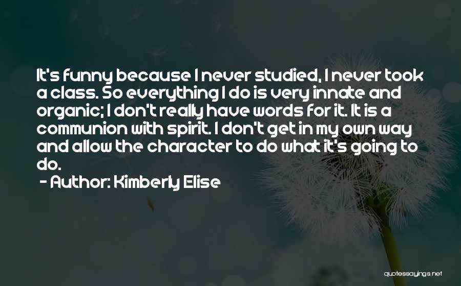 Kimberly Elise Quotes 1332033